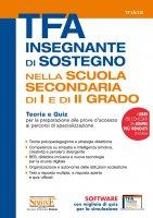 TFA Insegnante di sostegno - Nella scuola secondaria di I e II grado - Redazioni Edizioni Simone