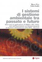Sistemi di gestione ambiental tra passato e futuro (I) - Marco Frey, Fabio Iraldo
