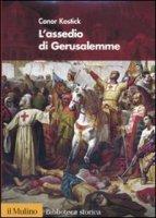 L'assedio di Gerusalemme - Kostick Conor