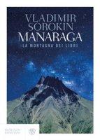 Manaraga. La montagna dei libri - Sorokin Vladimir