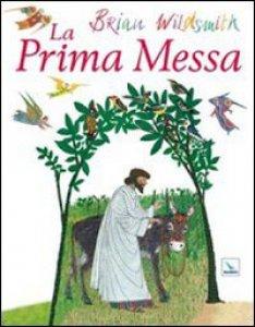 Copertina di 'La prima messa'