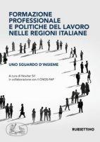 Formazione professionale e politiche del lavoro nelle regioni italiane. Uno sguardo d'insieme