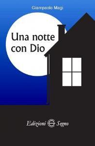Copertina di 'Una notte con Dio'