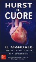 Hurst. Il cuore. Il manuale