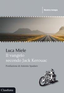 Copertina di 'Il Vangelo secondo Jack Kerouac'