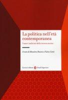La politica nell'età contemporanea. I nuovi indirizzi della ricerca storica