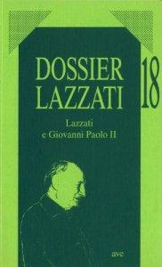 Copertina di 'Lazzati e Giovanni Paolo II'