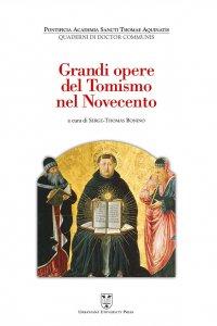 Copertina di 'Grandi opere del Tomismo nel Novecento'