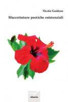 Sfaccettature poetiche esistenziali - Guidone Nicola