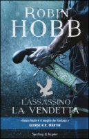 L' assassino. La vendetta - Hobb Robin