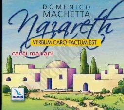Copertina di 'Nazareth. Verbum caro factum est. Canti mariani'
