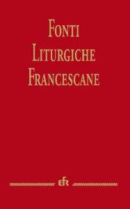 Copertina di 'Fonti Liturgiche Francescane'