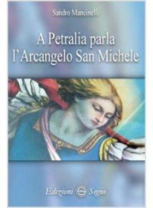 Copertina di 'A Petralia parla l'Arcangelo San Michele'