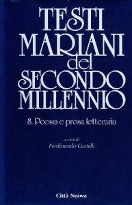 Copertina di 'Testi mariani del secondo millennio [vol_8] / Poesia e prosa letteraria'