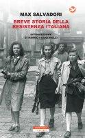 Breve storia della Resistenza Italiana - Max Salvadori