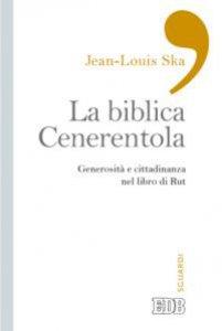 Copertina di 'La biblica Cenerentola'