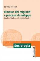 Rimesse dei migranti e processi di sviluppo - Barbara Bonciani