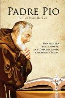 Padre Pio - Luigi Maria Gazzani
