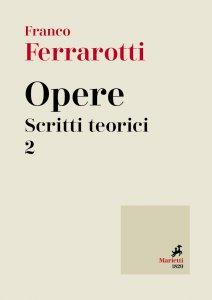 Copertina di 'Opere. Scritti teorici. Volume 2'