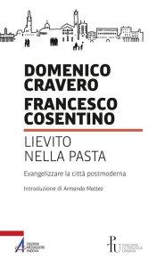 Copertina di 'Lievito nella pasta. Evangelizzare la città postmoderna'