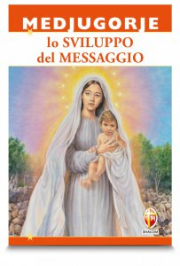 Copertina di 'Medjugorje. Lo sviluppo del messaggio'