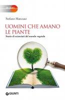 Uomini che amano le piante - Stefano Mancuso