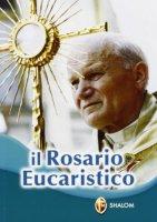 Il rosario eucaristico