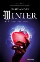 Winter. Cronache lunari - Meyer Marissa