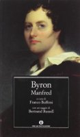Manfred. Testo inglese a fronte - Byron George G.
