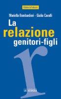 Relazione genitori-figli - Cavalli Giulia, Bombardieri Mariella