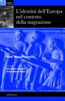 L' identità dell'Europa nel contesto della migrazione - Mazurkiewicz Piotr