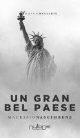 Un Gran Bel Paese - Nascimbene Maurizio