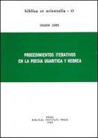 Procedimientos iterativos en la poesia ugarítica y hebrea - Zurro Eduardo