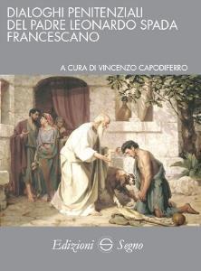 Copertina di 'Dialoghi penitenziali del padre Leonardo Spada francescano'