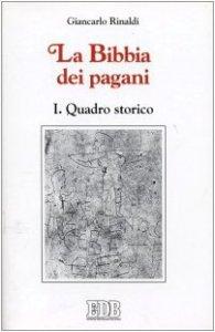 Copertina di 'La Bibbia dei pagani [vol_1] / Quadro storico'