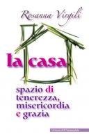 La casa - Rosanna Virgili