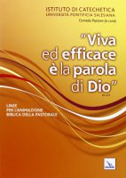 «Viva ed efficace è la Parola di Dio» - vari Autori