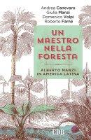 Un Maestro nella foresta - Andrea Canevaro, Giulia Manzi, Domenico Volpi,  Roberto Farné