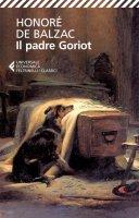 Il padre Goriot - Honoré de Balzac