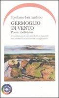 Germoglio di vento - Paolano Ferrantino Editore: Iride