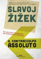 Il contraccolpo assoluto - Slavoj iek
