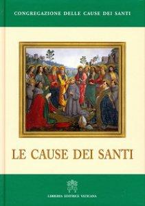 Copertina di 'Le cause dei Santi'