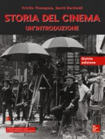 Storia del cinema. Un'introduzione. Con connect - Thompson Kristin, Bordwell David