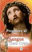 Preghiere al preziosissimo sangue di Gesù Cristo
