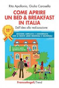 Copertina di 'Come aprire un Bed & Breakfast in Italia'
