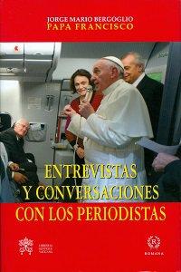 Copertina di 'Entrevistas y conversaciones con los periodistas'