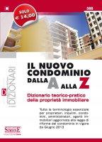 Il nuovo Condominio dalla A alla Z