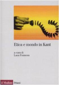 Copertina di 'Etica e mondo in Kant'