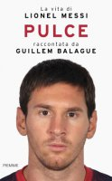 Pulce - Lionel Messi, Guillem Balague