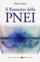 Il romanzo della PNEI - Lissoni Paolo